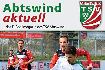 Abtswind aktuell – das Abtswinder Fußballmagazin